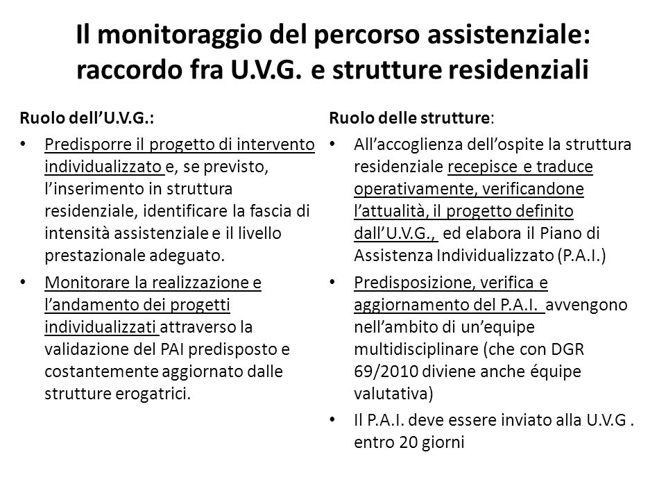 Il monitoraggio del percorso assistenziale: raccordo fra U.V.G.