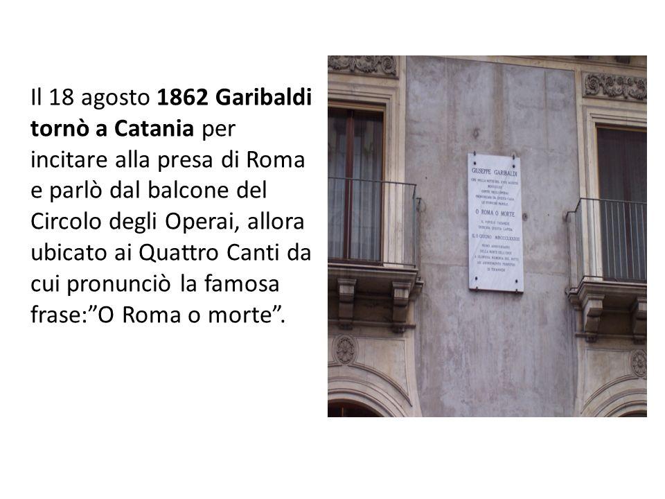 Il 18 febbraio 1861 i primi deputati catanesi sedevano alla Camera. Il 17 marzo a Torino, allora capitale, il primo Parlamento italiano proclamò Vitto