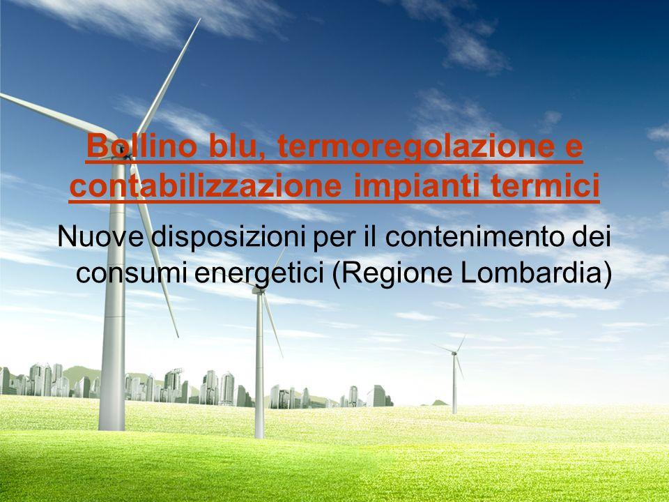 Introduzione La regione Lombardia, con il DGR IX/2601 haDGR IX/2601 introdotto nuove disposizioni per linstallazione, lesercizio, il controllo, la manutenzione e lispezione degli impianti termici nel territorio regionale.