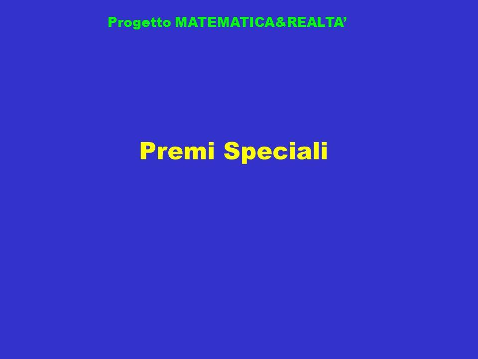 Premi Speciali Progetto MATEMATICA&REALTA
