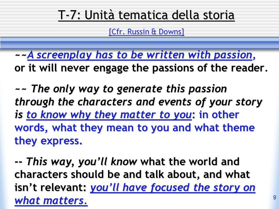 30 t-7: Il trattamento [Age (Agenore Incrocci) ] Documentazione ~~ Come non tutti possiamo aver fatto tutto, dobbiamo documentarci: 1- fare un po i ricercatori, un po i giornalisti, 2- avvicinare persone che operano nellambiente in cui il film si svolge.