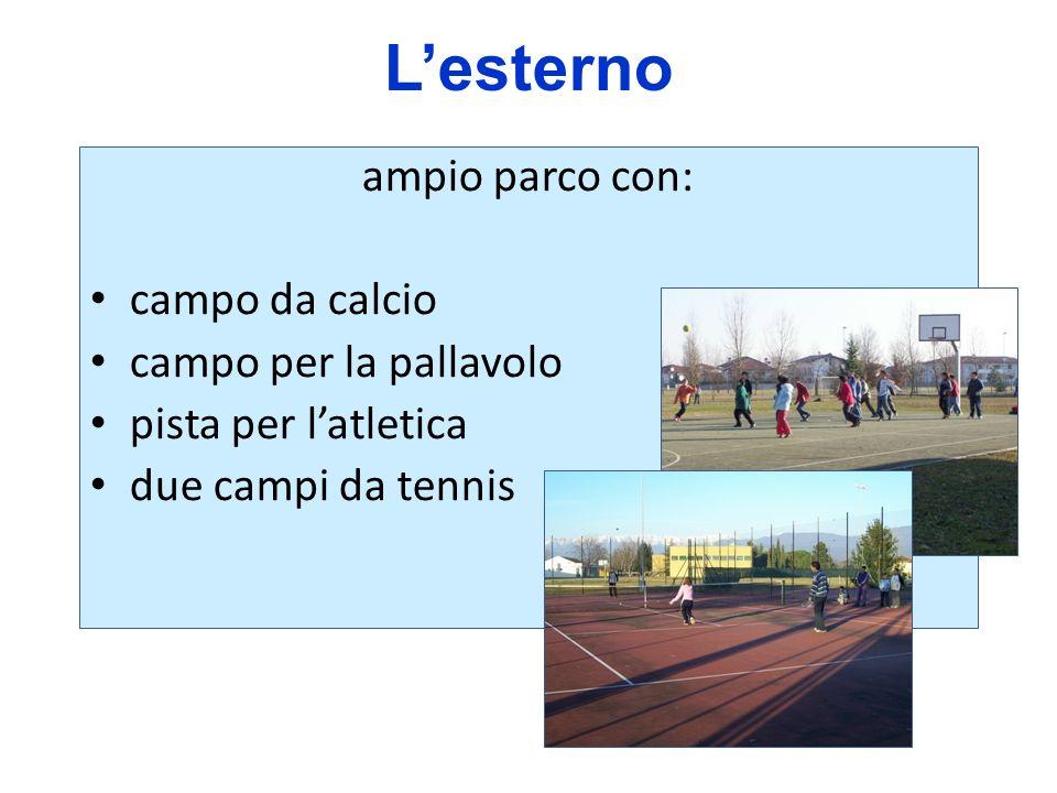 Lesterno ampio parco con: campo da calcio campo per la pallavolo pista per latletica due campi da tennis