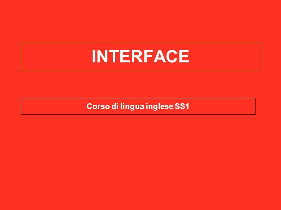 INTERFACE Corso di lingua inglese SS1