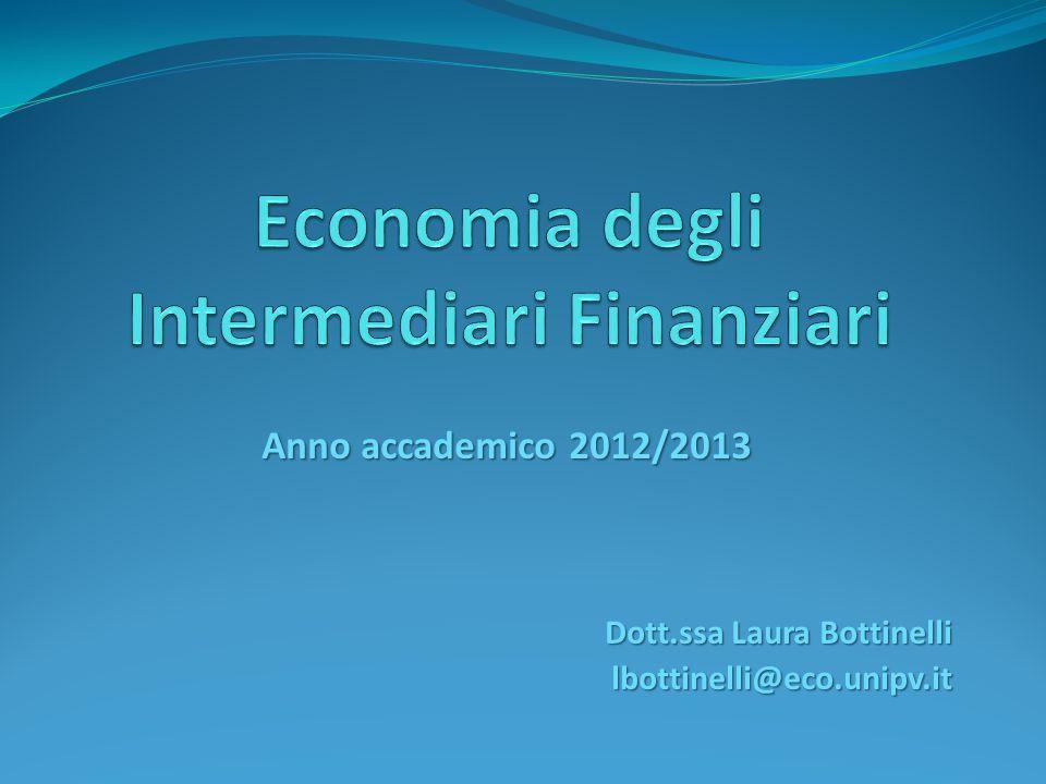 Anno accademico 2012/2013 Dott.ssa Laura Bottinelli lbottinelli@eco.unipv.it