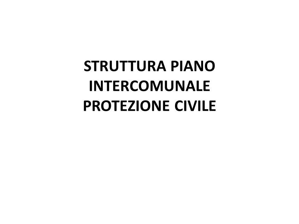 STRUTTURA PIANO INTERCOMUNALE PROTEZIONE CIVILE