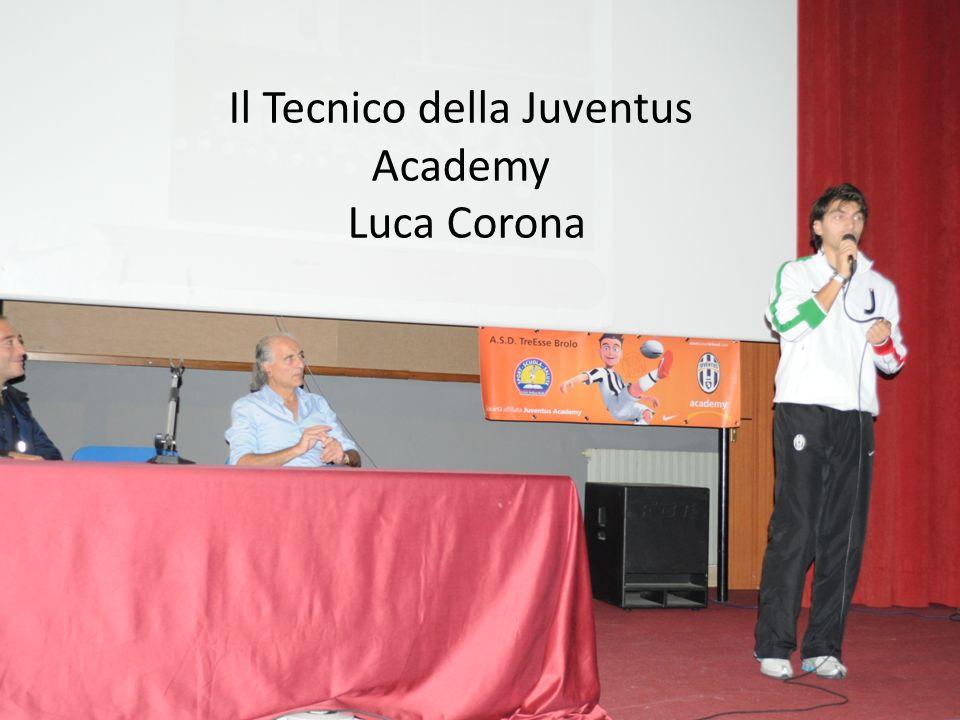 Il Tecnico della Juventus Academy Luca Corona
