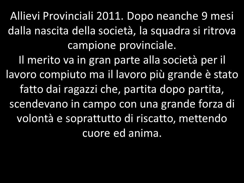 Allievi Provinciali 2011.
