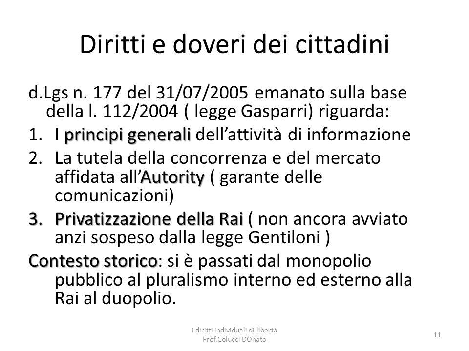 Diritti e doveri dei cittadini d.Lgs n.177 del 31/07/2005 emanato sulla base della l.