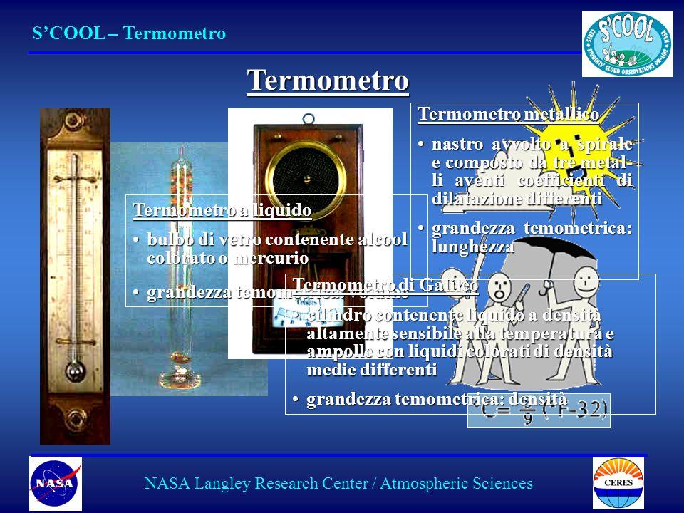 6 SCOOL – Termometro NASA Langley Research Center / Atmospheric Sciences Termometro Termometro a liquido bulbo di vetro contenente alcool colorato o m