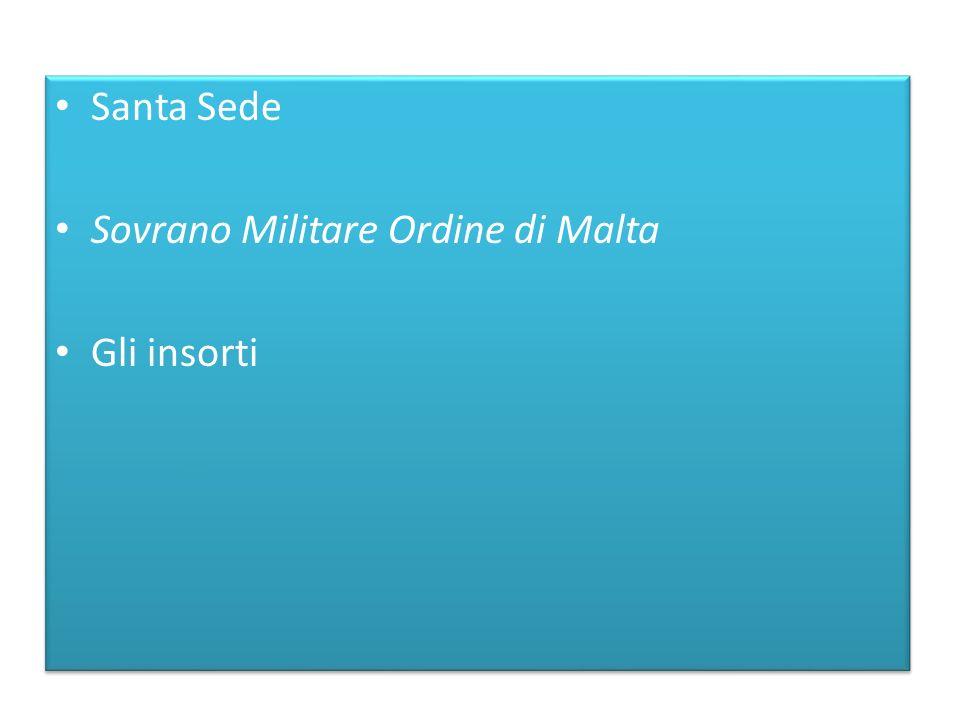 Santa Sede Sovrano Militare Ordine di Malta Gli insorti Santa Sede Sovrano Militare Ordine di Malta Gli insorti