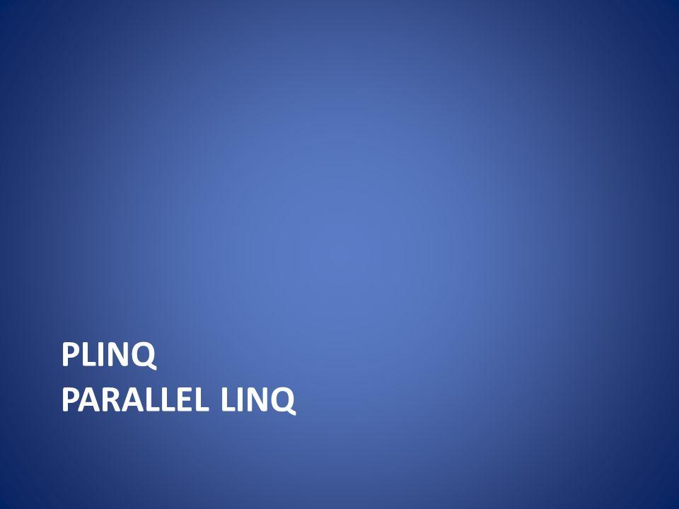 PLINQ PARALLEL LINQ