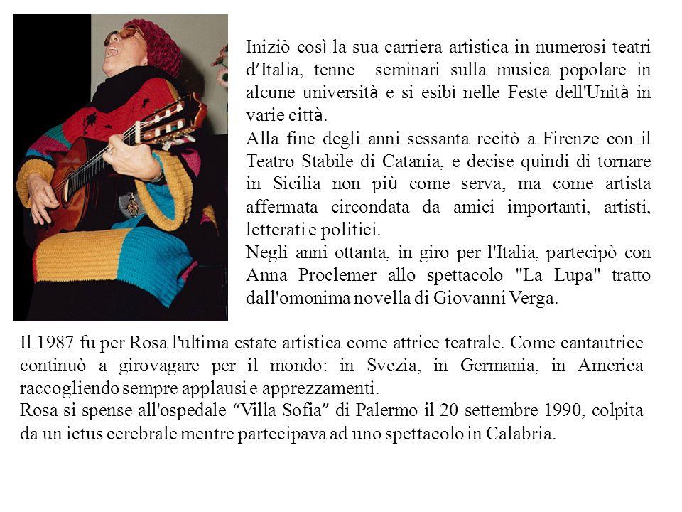 Iniziò cos ì la sua carriera artistica in numerosi teatri d Italia, tenne seminari sulla musica popolare in alcune universit à e si esib ì nelle Feste