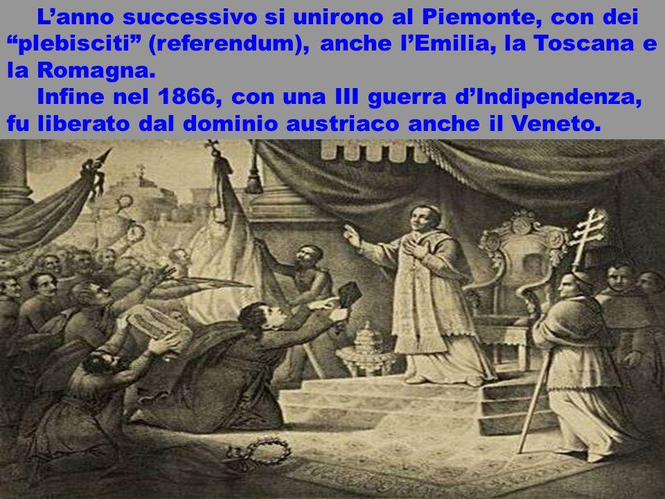 realizzazione a cura del maestro Gianni13 Lanno successivo si unirono al Piemonte, con dei plebisciti (referendum), anche lEmilia, la Toscana e la Rom