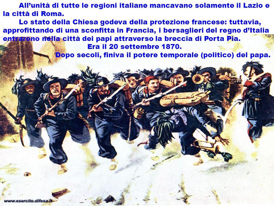 realizzazione a cura del maestro Gianni17 Allunità di tutte le regioni italiane mancavano solamente il Lazio e la città di Roma. Lo stato della Chiesa