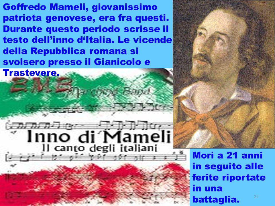 realizzazione a cura del maestro Gianni22 Goffredo Mameli, giovanissimo patriota genovese, era fra questi. Durante questo periodo scrisse il testo del