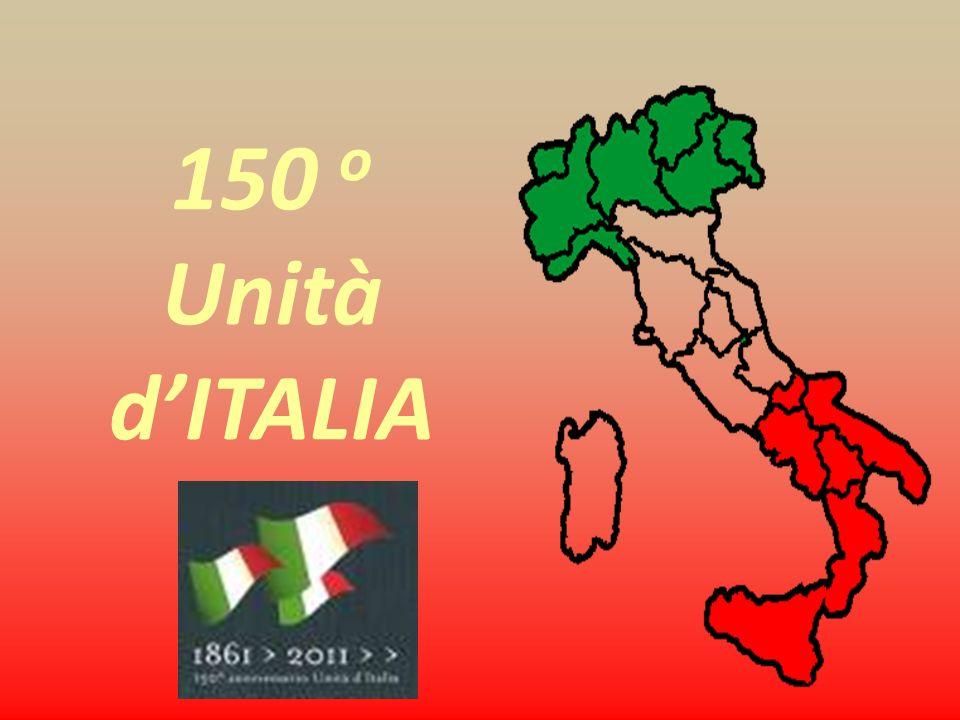 150 o Unità dITALIA 1861 2011