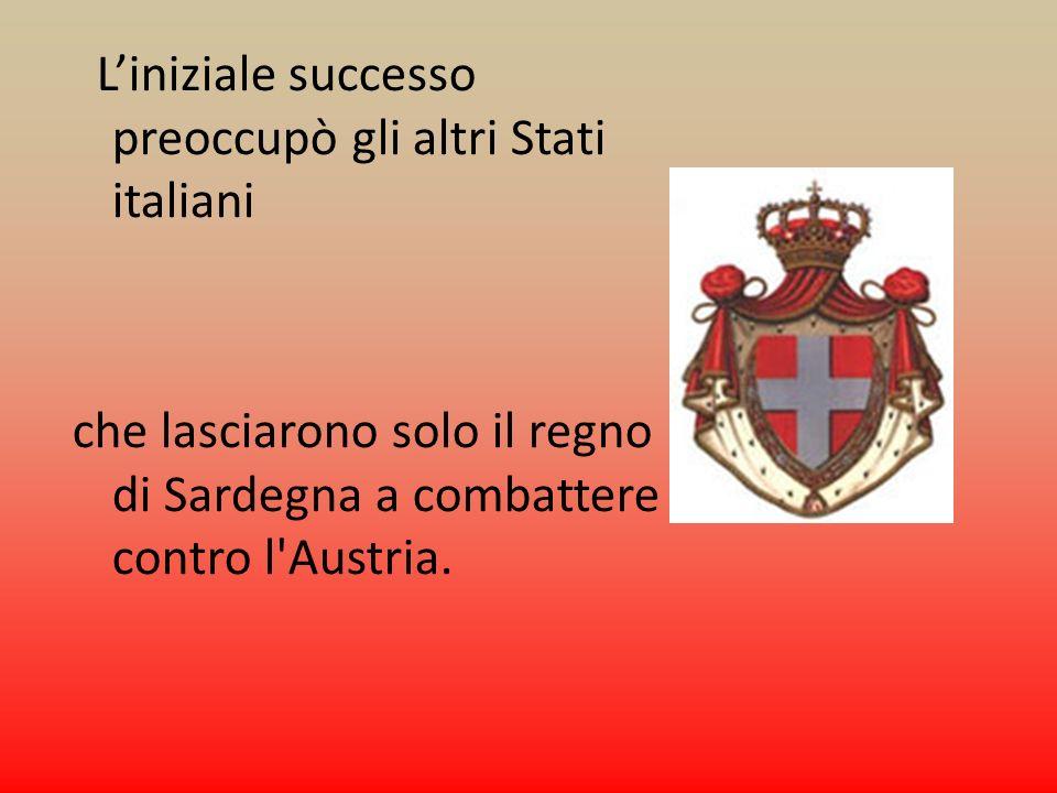La guerra si concluse definitivamente nel 1849, con la sconfitta di Novara, cui seguì l abdicazione (= cessione del trono da re in vita al successore) di Carlo Alberto in favore del figlio Vittorio Emanuele II