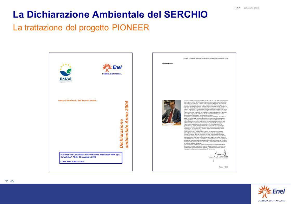 11 /27 Uso: Uso Aziendale La trattazione del progetto PIONEER La Dichiarazione Ambientale del SERCHIO