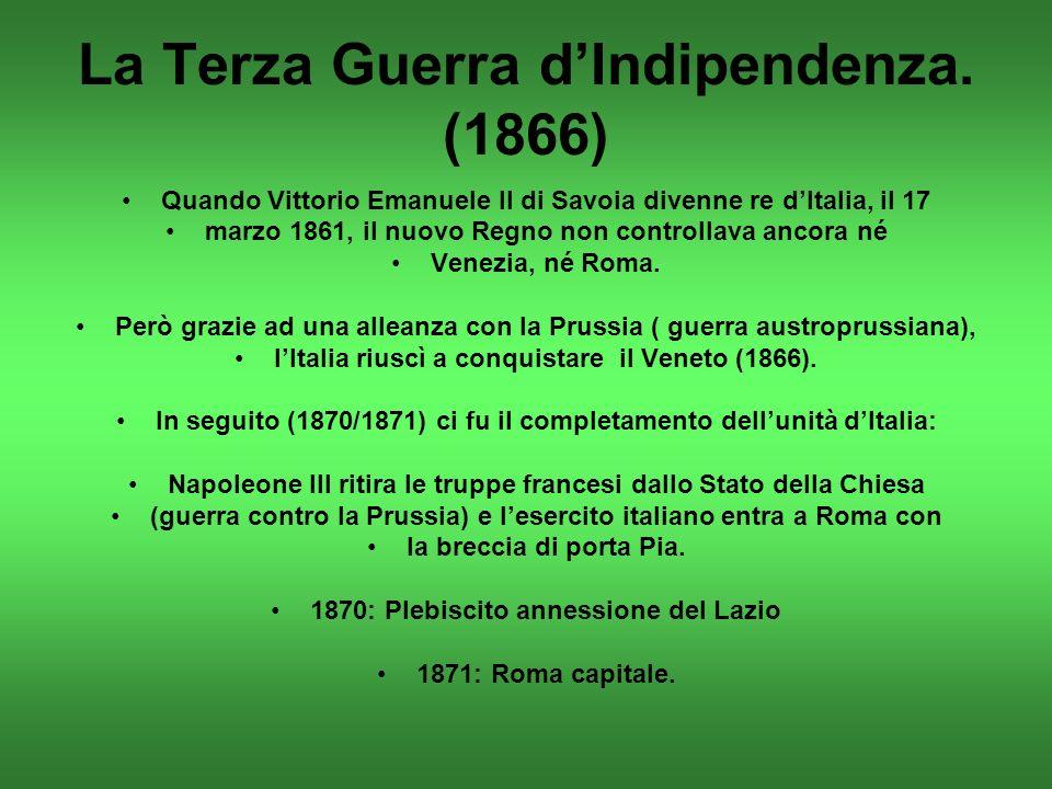 La Terza Guerra dIndipendenza.