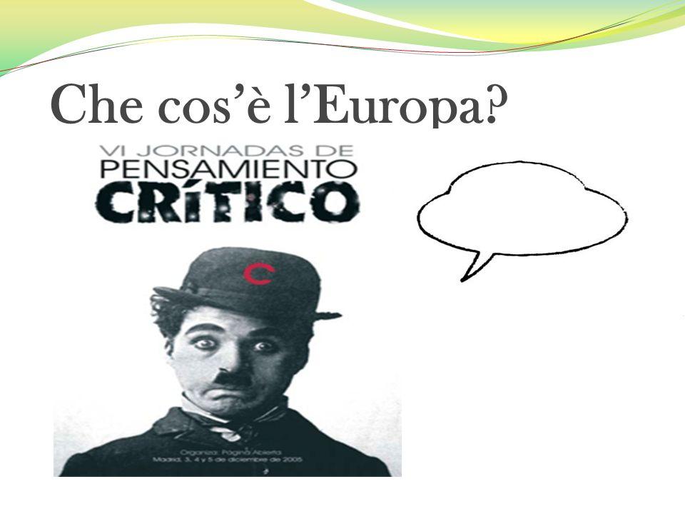 Che cosè lEuropa?