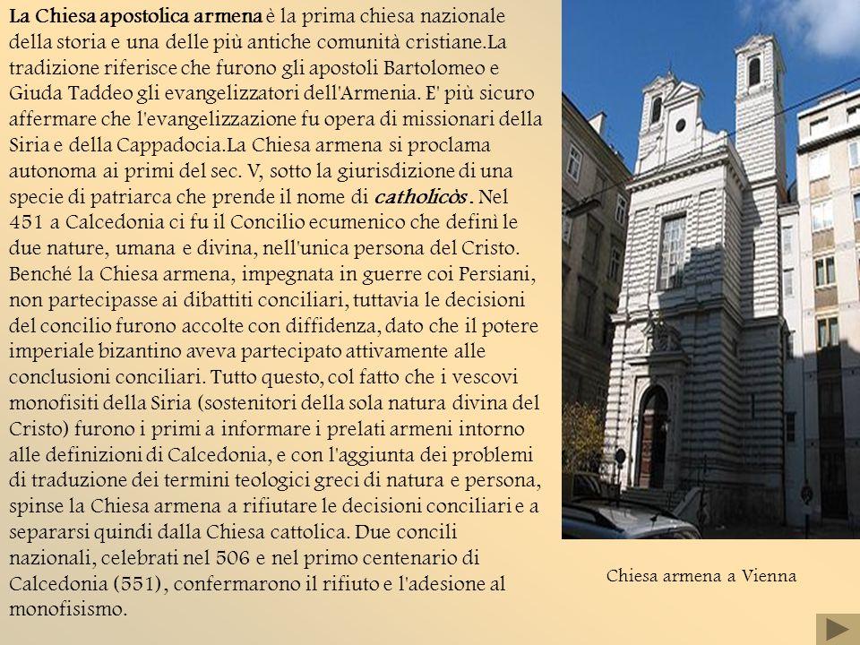 La Chiesa apostolica armena è la prima chiesa nazionale della storia e una delle più antiche comunità cristiane.La tradizione riferisce che furono gli apostoli Bartolomeo e Giuda Taddeo gli evangelizzatori dell Armenia.