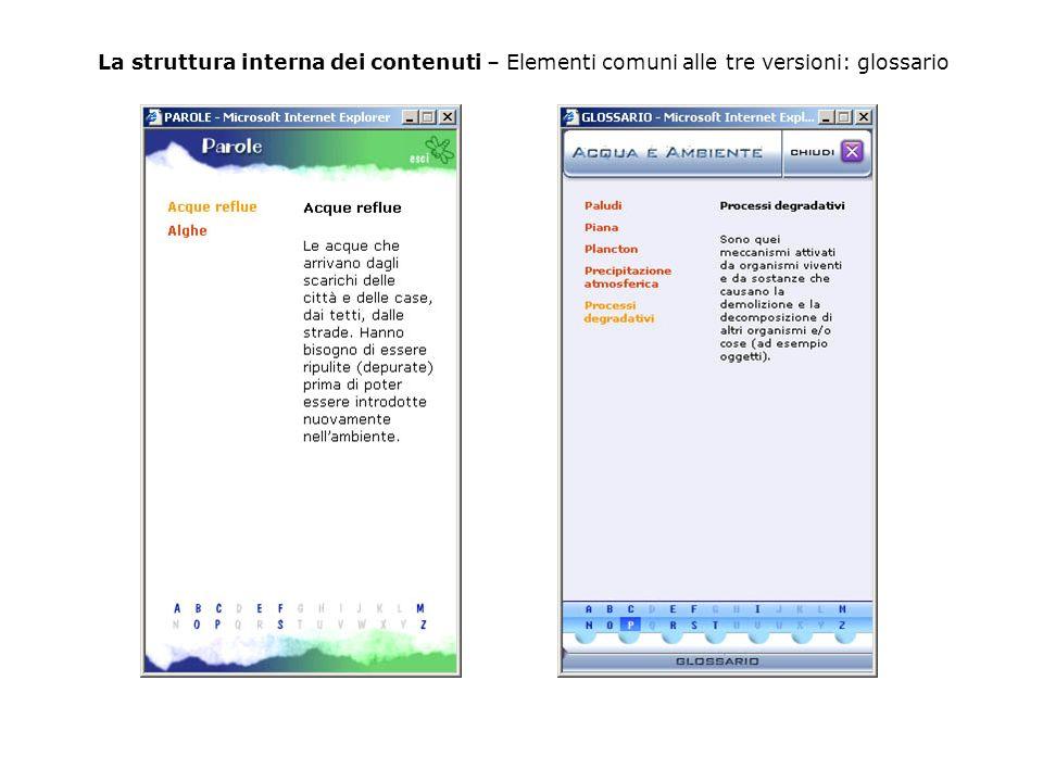 La struttura interna dei contenuti – Elementi comuni alle tre versioni: glossario