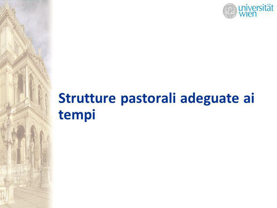 Strutture pastorali adeguate ai tempi