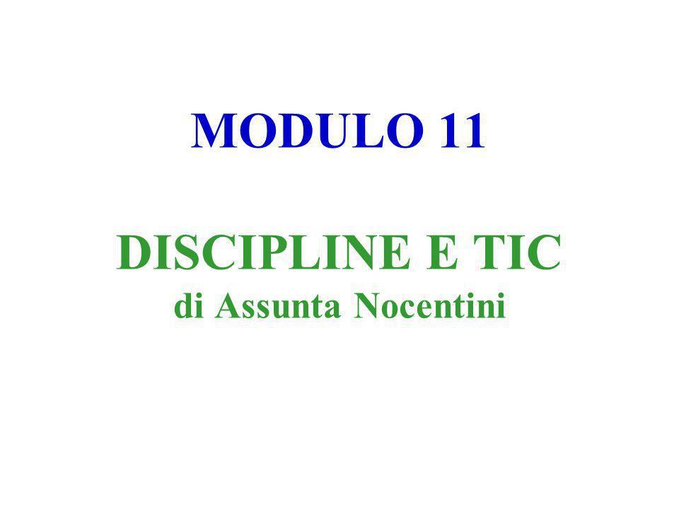 MODULO 11 DISCIPLINE E TIC di Assunta Nocentini