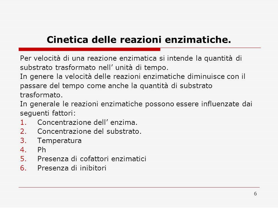 6 Cinetica delle reazioni enzimatiche.