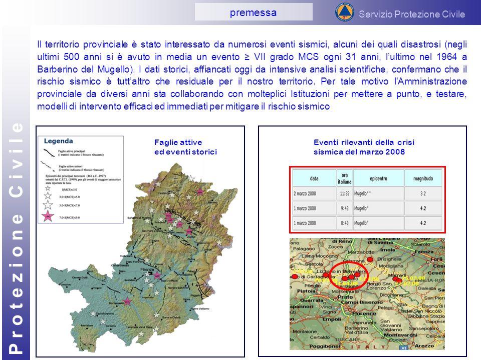 P r o t e z i o n e C i v i l e Il territorio provinciale è stato interessato da numerosi eventi sismici, alcuni dei quali disastrosi (negli ultimi 50