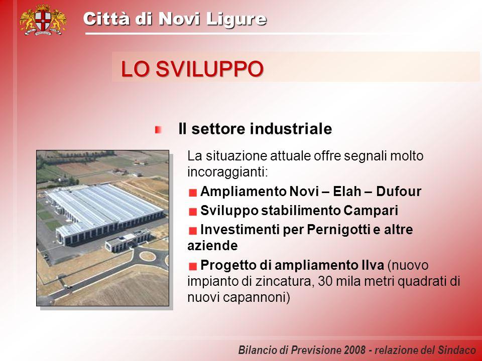 Città di Novi Ligure Bilancio di Previsione 2008 - relazione del Sindaco Il settore industriale La situazione attuale offre segnali molto incoraggiant