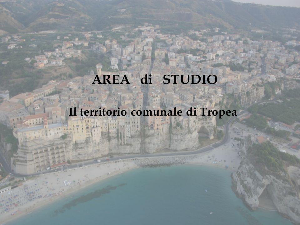 AREA di STUDIO Il territorio comunale di Tropea