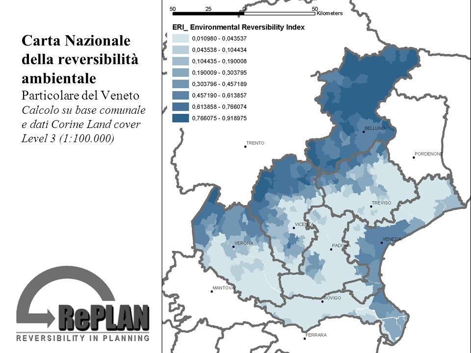 Carta Nazionale della reversibilità ambientale Particolare del Veneto Calcolo su base comunale e dati Corine Land cover Level 3 (1:100.000)