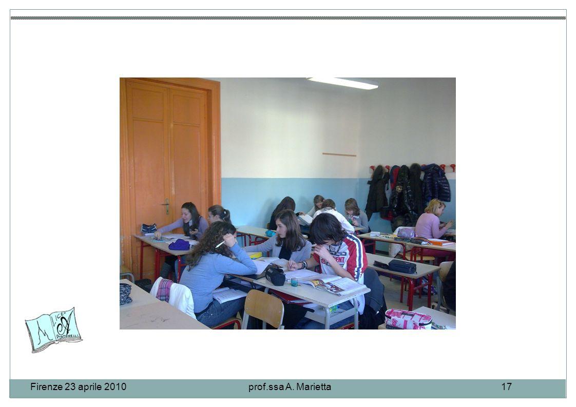 Firenze 23 aprile 2010prof.ssa A. Marietta17.
