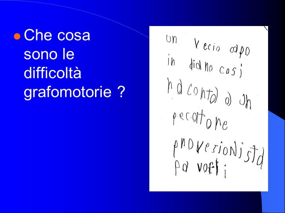 Che cosa sono le difficoltà grafomotorie ?