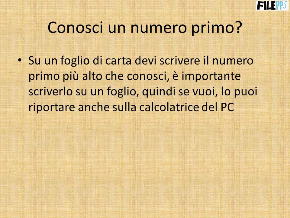 Cominciamo con i calcoli Devi moltiplicare il numero primo scritto sul foglio per lammontare dei centesimi alla tua sinistra.