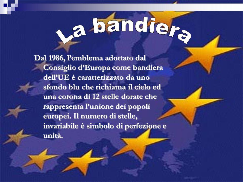 Dal 1986, lemblema adottato dal Consiglio dEuropa come bandiera dellUE è caratterizzato da uno sfondo blu che richiama il cielo ed una corona di 12 st
