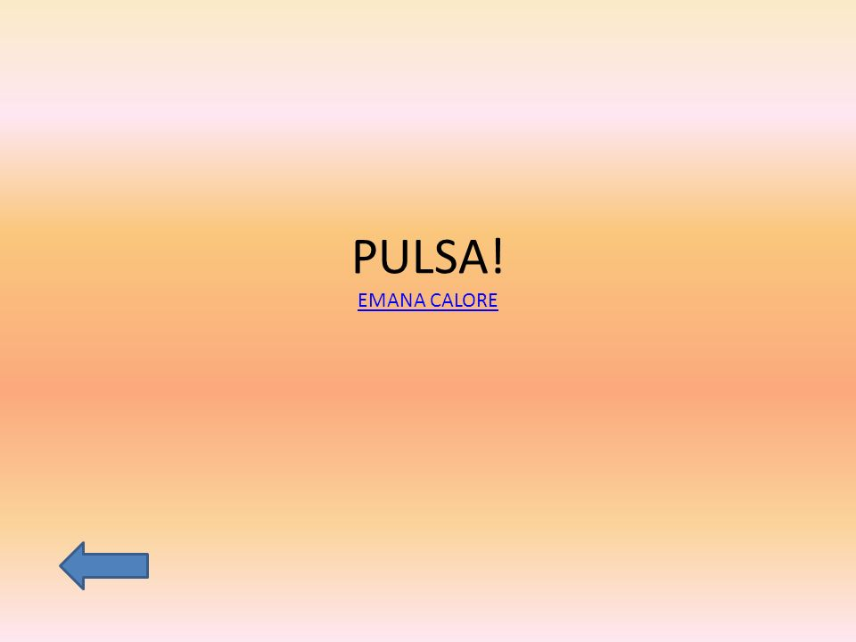 PULSA! EMANA CALORE EMANA CALORE