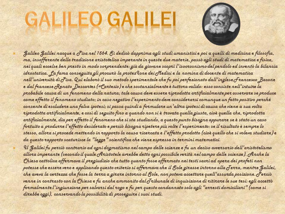 Galileo Galilei nacque a Pisa nel 1564. Si dedicò dapprima agli studi umanistici e poi a quelli di medicina e filosofia, ma, insofferente della tradiz