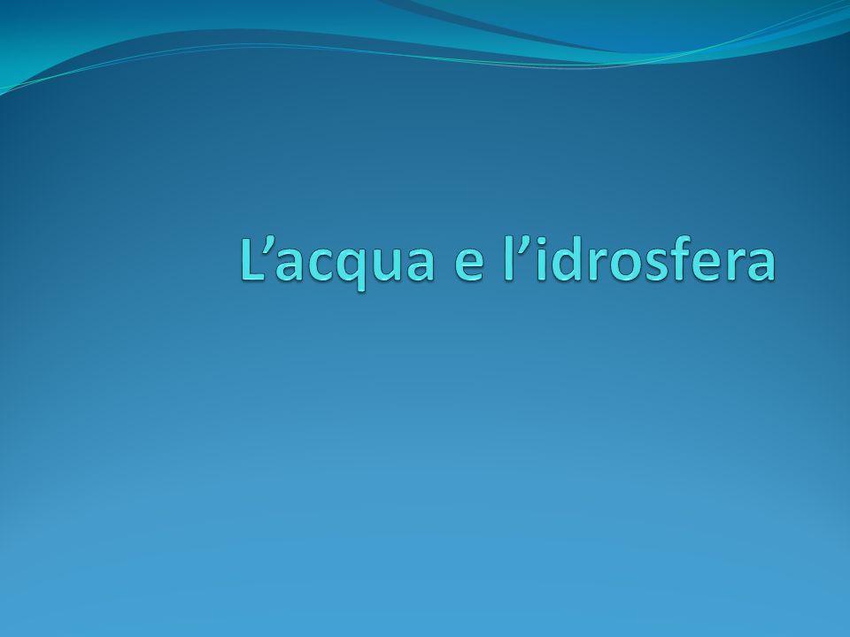 Le proprietà dellacqua Lacqua è il composto chimico più abbondante sulla Terra.