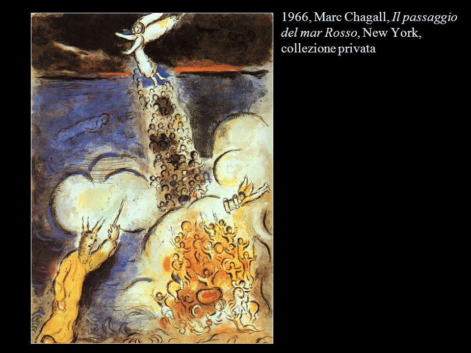 1966, Marc Chagall, Il passaggio del mar Rosso, New York, collezione privata