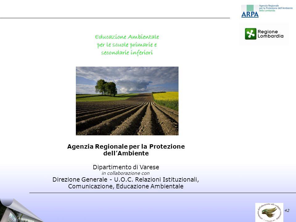 42 Agenzia Regionale per la Protezione dellAmbiente Dipartimento di Varese in collaborazione con Direzione Generale - U.O.C.