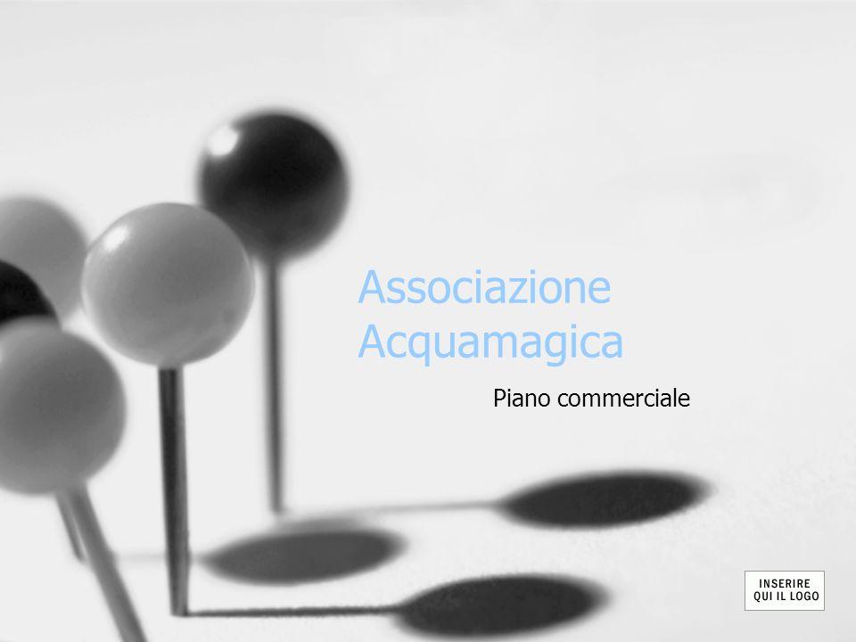 Associazione Acquamagica Piano commerciale