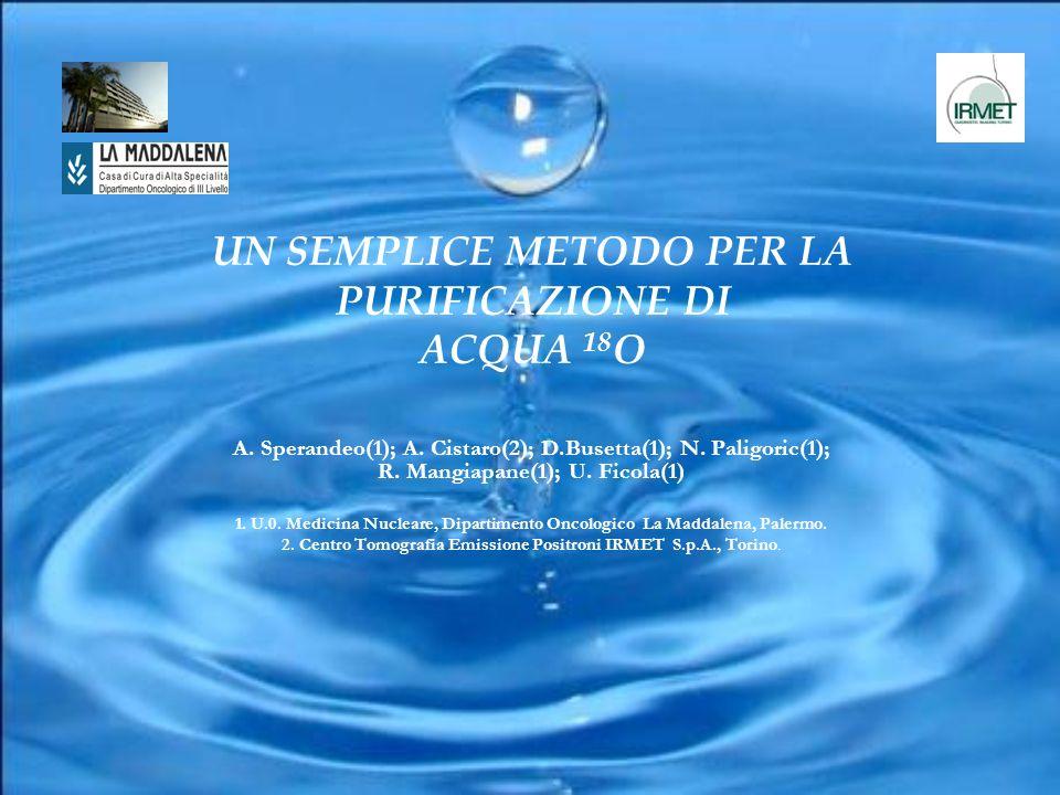 A. Sperandeo(1); A. Cistaro(2); D.Busetta(1); N. Paligoric(1); R. Mangiapane(1); U. Ficola(1) 1. U.0. Medicina Nucleare, Dipartimento Oncologico La Ma