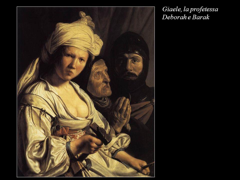Giaele, la profetessa Deborah e Barak