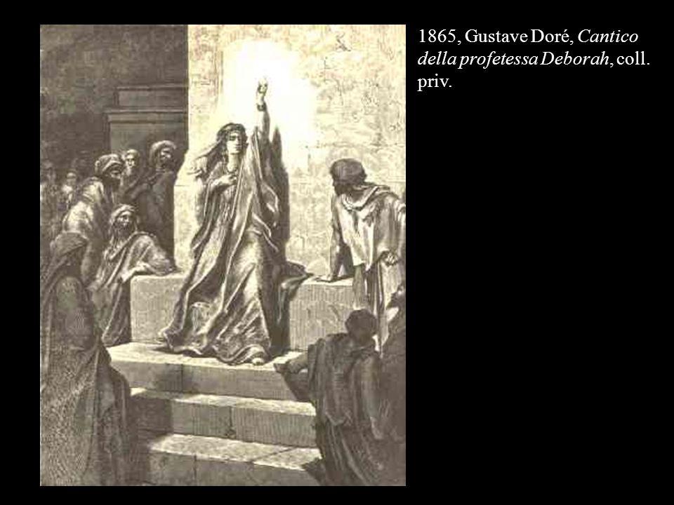 1865, Gustave Doré, Cantico della profetessa Deborah, coll. priv.