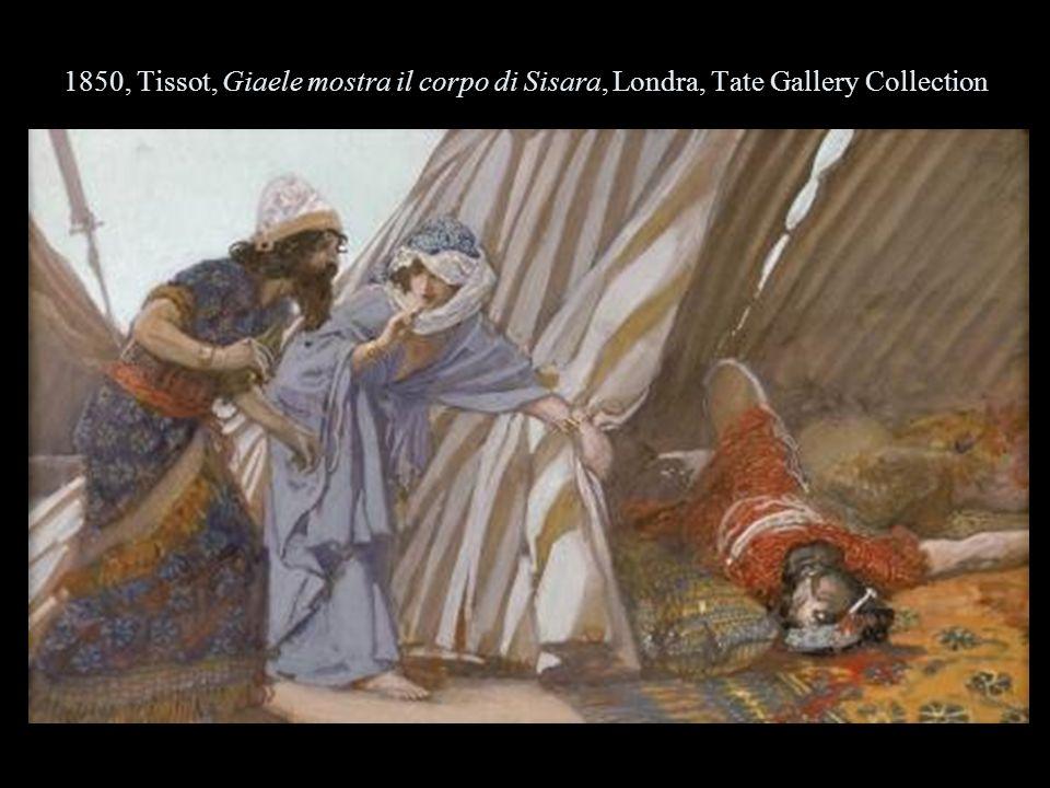1850, Tissot, Giaele mostra il corpo di Sisara, Londra, Tate Gallery Collection