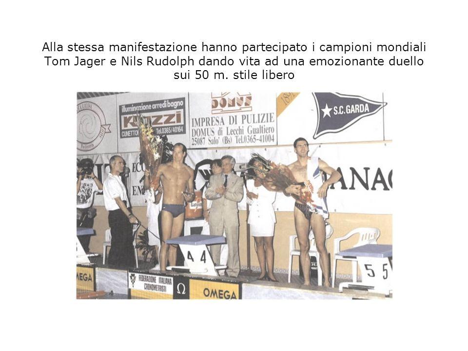 Alla stessa manifestazione hanno partecipato i campioni mondiali Tom Jager e Nils Rudolph dando vita ad una emozionante duello sui 50 m. stile libero