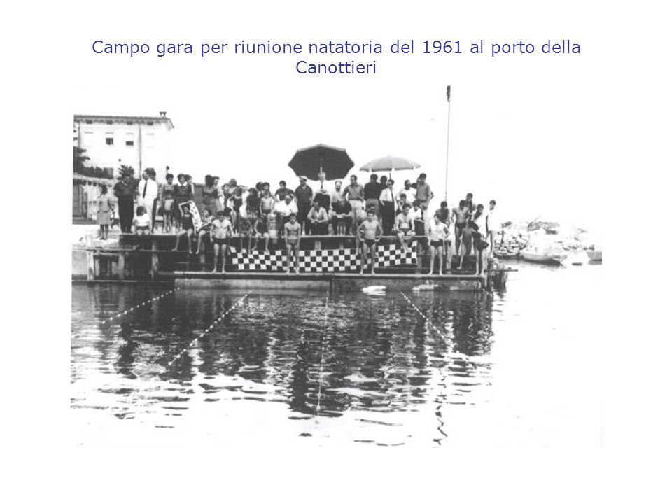 Campo gara per riunione natatoria del 1961 al porto della Canottieri
