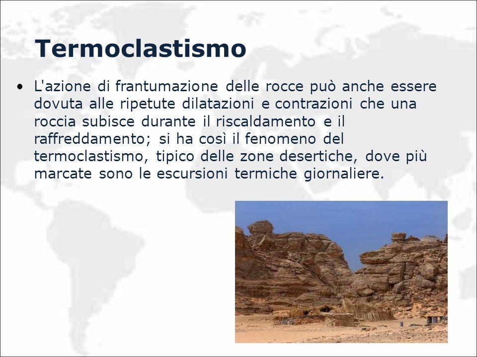 Le rocce argillose, che assorbono acqua e sono soggette ad alternanza di imbibizioni e di essiccamento, sono quelle che risentono del fenomeno dell idroclastismo, che genera una serie di fratture poligonali quando le argille si essiccano e perdono il loro contenuto d acqua.